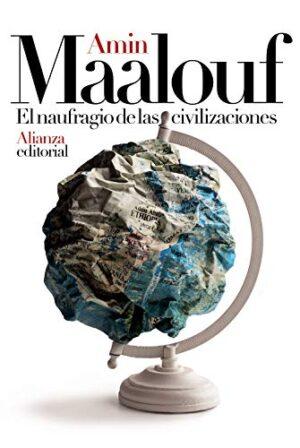 El naufragio de las civilizaciones (Libros Singulares (Ls))