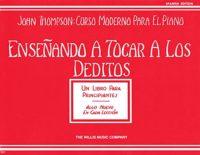 Ensenando A Tocar A los Deditos (John Thompson: Curso Moderno Para El ...