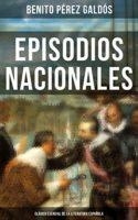 Episodios Nacionales - Clásico esencial de la literatura española: Clá...