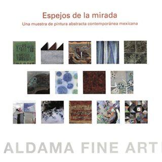 Espejos de la mirada. Una muestra de pintura abstracta contemporánea m...