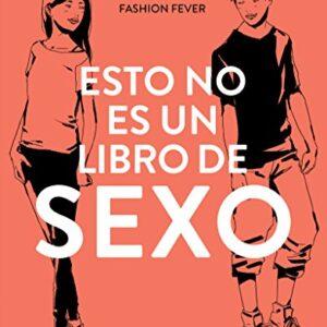 Esto no es un libro de sexo (NO FICCION JUVENIL)