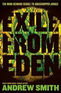 Exile from Eden (Grasshopper Jungle 2)