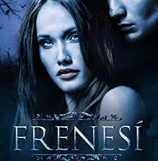 FRENESÍ: Una Historia Romántica de Vampiros en la época Victoriana (Lo...
