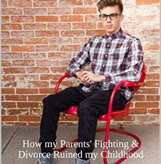 Fixing a Broken Boy from a Broken Home: How my Parents' Fighting & Div...