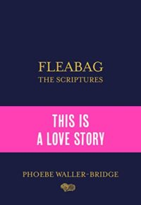 Fleabag: The Scriptures