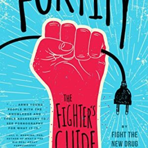 Fortify: The Fighter's Guide to Overcoming Pornography Addiction (Engl...