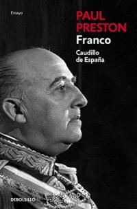 Franco (edición actualizada): Caudillo de España (ENSAYO-BIOGRAFÍA)