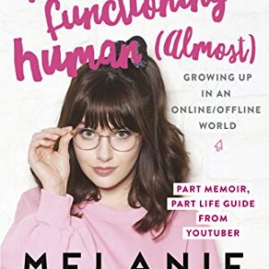 Fully Functioning Human (Almost): Living in an Online/Offline World (E...