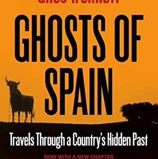 Ghosts of Spain: Travels Through a Country's Hidden Past (English Edit...