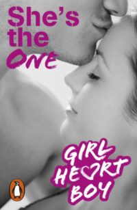 Girl Heart Boy: She's The One (Book 5) (English Edition)