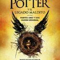 Harry Potter y el legado maldito: El guión oficial de la producción or...