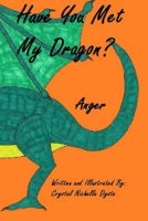 Have You Met My Dragon?: Anger (English Edition)