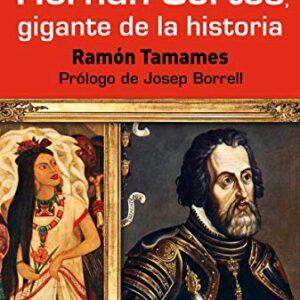 Hernan Cortés gigante de la historia: 68 (Pensamiento del presente)