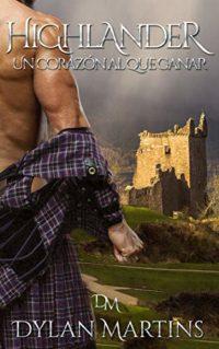 Highlander: Un corazón al que ganar