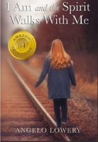 I Am and the Spirit Walks with Me (English Edition)