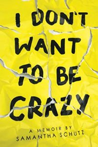 I Don't Want To Be Crazy (English Edition)