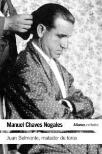 Juan Belmonte, matador de toros: Su vida y sus hazañas (El Libro De Bo...