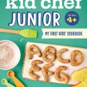 Kid Chef Junior: My First Kids Cookbook (English Edition)