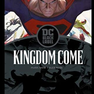 Kingdom Come - Edición Dc Black Label