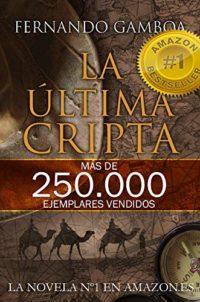 LA ÚLTIMA CRIPTA: La novela Nº1 en Amazon España (Las aventuras de Uli...