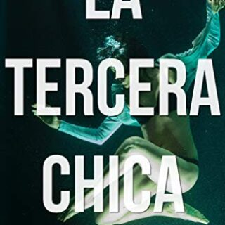 LA TERCERA CHICA