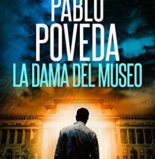 La Dama del Museo: Una aventura de intriga y suspense de Gabriel Cabal...