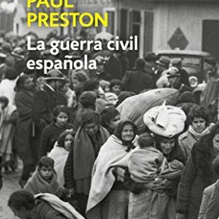 La Guerra Civil Española (edición actualizada) (ENSAYO-HISTORIA)