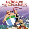 La hija de Vercingétorix (Castellano - A Partir De 10 Años - Astérix -...