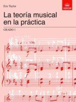 La teoría musical en la práctica Grado 1: Spanish edition (Music Theor...
