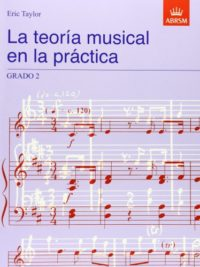 La teoría musical en la práctica Grado 2: Spanish edition (Music Theor...