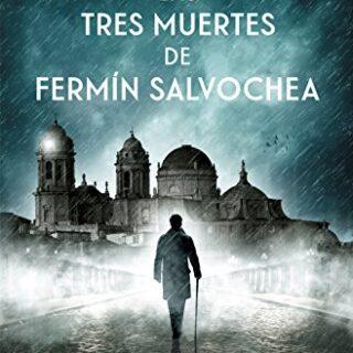 Las tres muertes de Fermin Salvochea (Novela)