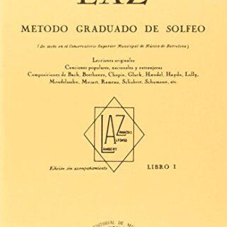 Laz - Libro I: Método graduado de Solfeo