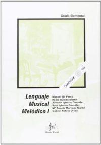 Lenguaje musical melodico I (elemental) (+CD)