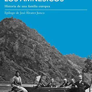 Los amnésicos: Historia de una familia europea: 5 (Tiempo de Memoria)