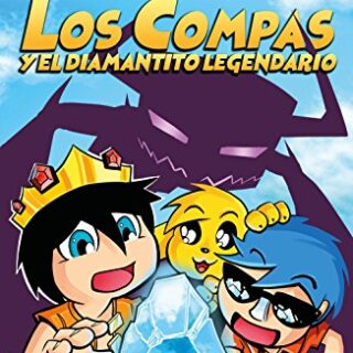 Los compas y el diamantito legendario (4You2)