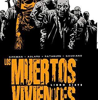 Los muertos vivientes (Edición integral) nº 07: 2 (Los Muertos Vivient...