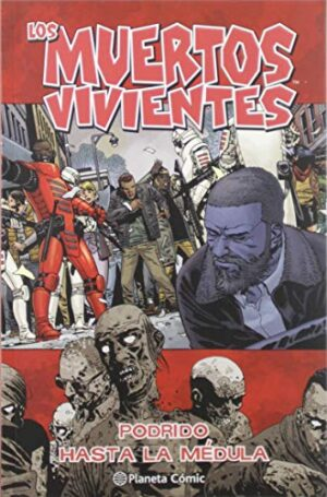 Los muertos vivientes nº 31 (Los Muertos Vivientes (The Walking Dead C...