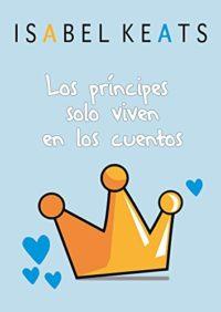 Los príncipes solo viven en los cuentos