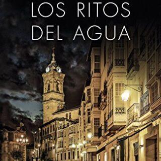 Los ritos del agua: Trilogía de La Ciudad Blanca 2: 5 (Autores Español...