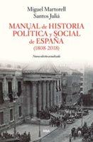Manual de Historia Política y Social de España (1808-2018) (ENSAYO Y B...