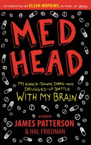 MedHead: My Knock-down, Drag-out, Drugged-up Battle with My Brain (Eng...