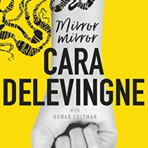 Mirror, Mirror: A Twisty Coming-of-Age Novel about Friendship and Betr...