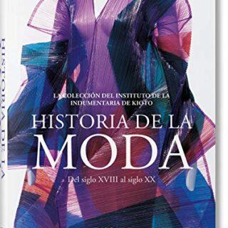 Moda. Una historia desde el siglo XVIII al siglo XX (Bibliotheca Unive...