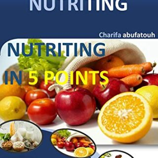NUTRITING IN 5 POINTS (English Edition)