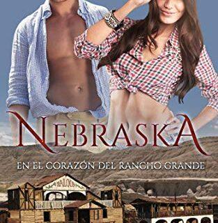 Nebraska. En el corazón del rancho grande.