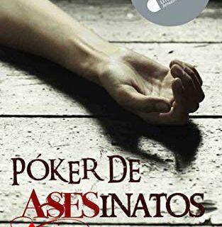 PÓKER DE ASESINATOS: Finalista del Premio Literario Amazon 2018 Una no...