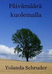 Päivämäärä kuolemalla (Finnish Edition)
