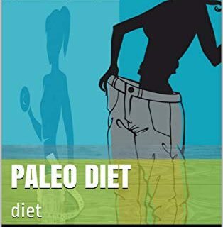 Paleo Diet: diet (john Book 1) (English Edition)