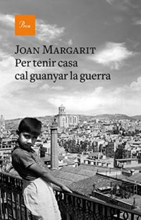 Per tenir casa cal guanyar la guerra (Catalan Edition)