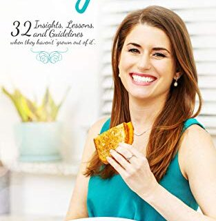 "Picky Eater: 32 Insights, Lessons, and Guidelines when they haven't ""G..."